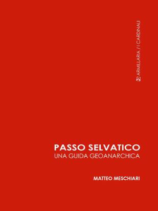 La copertina dell'ebook passo selvatico una guida geoanarchica.