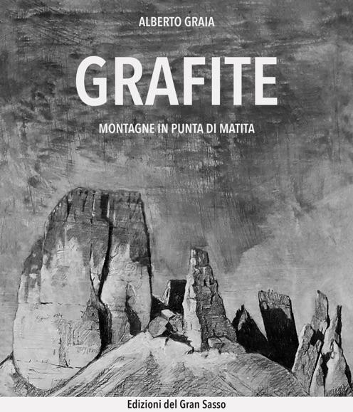 Copertina di Grafite montagne in punta di matita di Alberto Graia